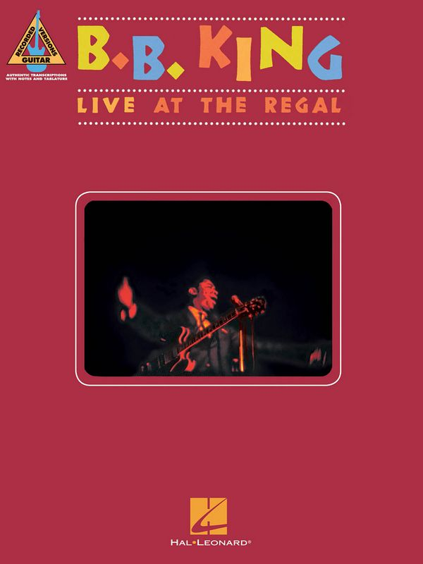 B. B. King: Live at the Regal songbook vocal/guitar/tab
