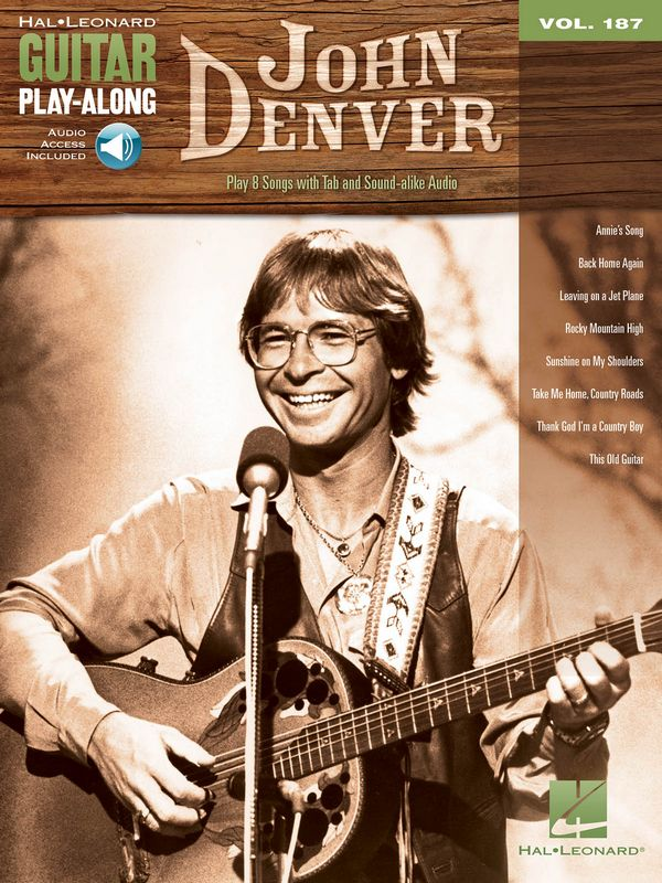John Denver (+with Audio Access): guitar playalong vol.187 songbook vocal/guitar/tab