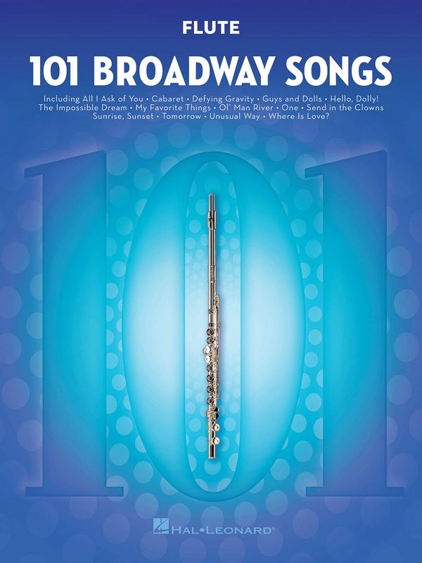 101 Broadway Songs: for flute