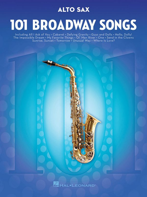 101 Broadway Songs: for alto saxophone