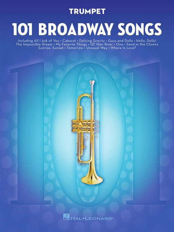 101 Broadway Songs: for trumpet