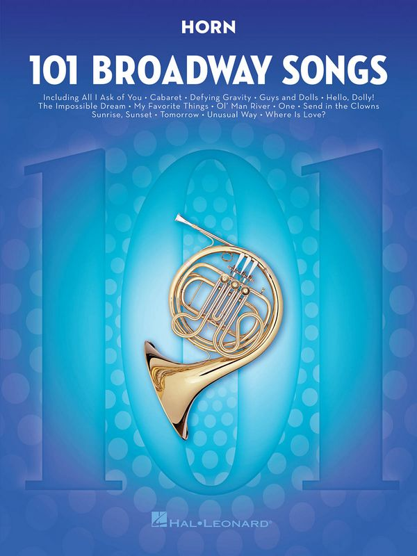 101 Broadway Songs: for horn
