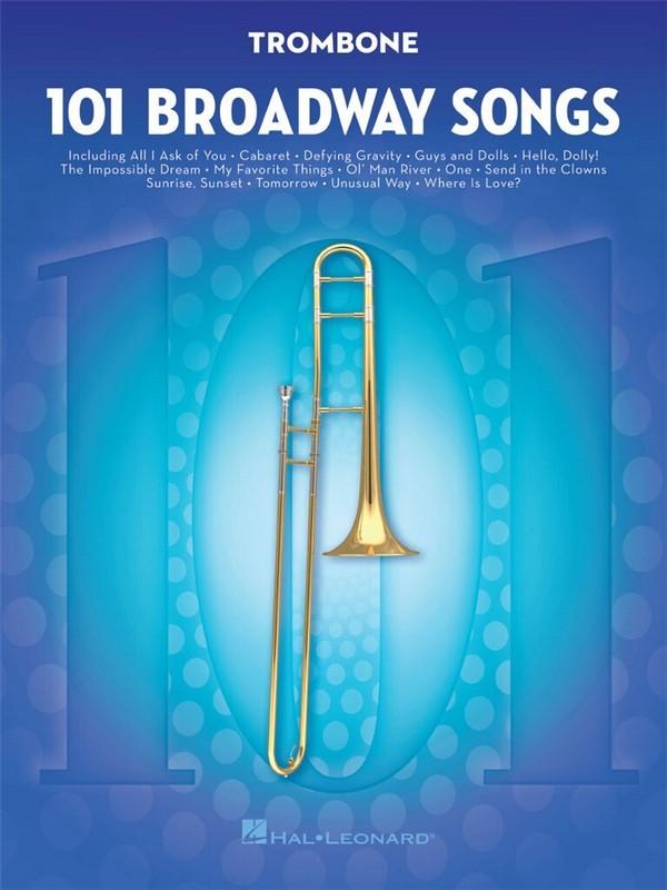 101 Broadway Songs: for trombone