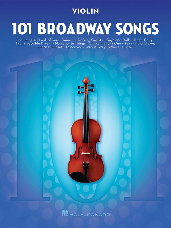 101 Broadway Songs: for violin