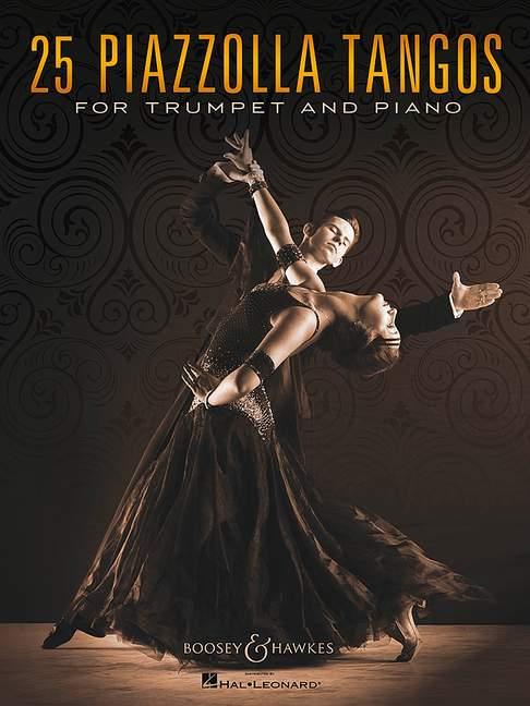 25 Piazzolla Tangos: für Trompete und Klavier