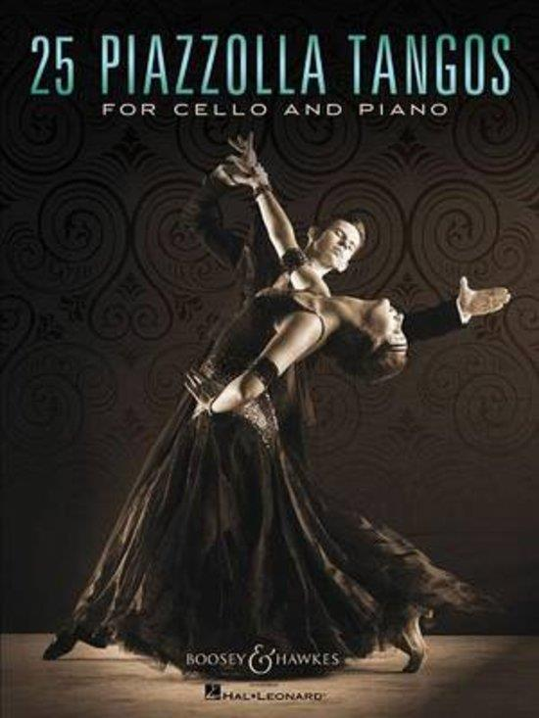 25 Piazzolla Tangos: für Violoncello und Klavier