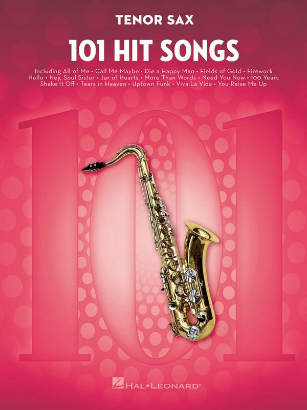 101 Hit Songs: for tenor saxophone