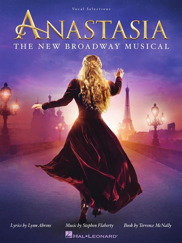 Anastasia (Broadway Musical): vocal selections songbook piano/vocal/guitar