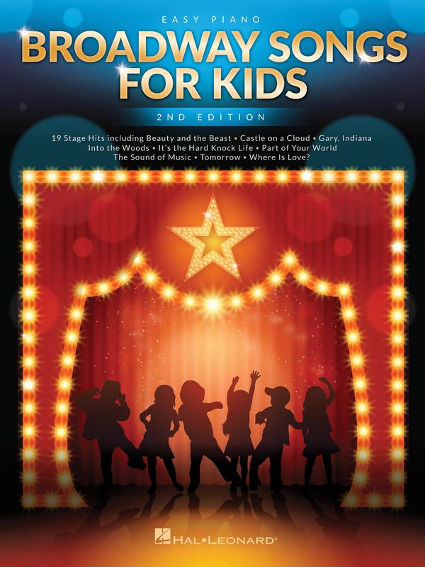 Broadway Songs for Kids: for easy piano (with lyrics and chords)