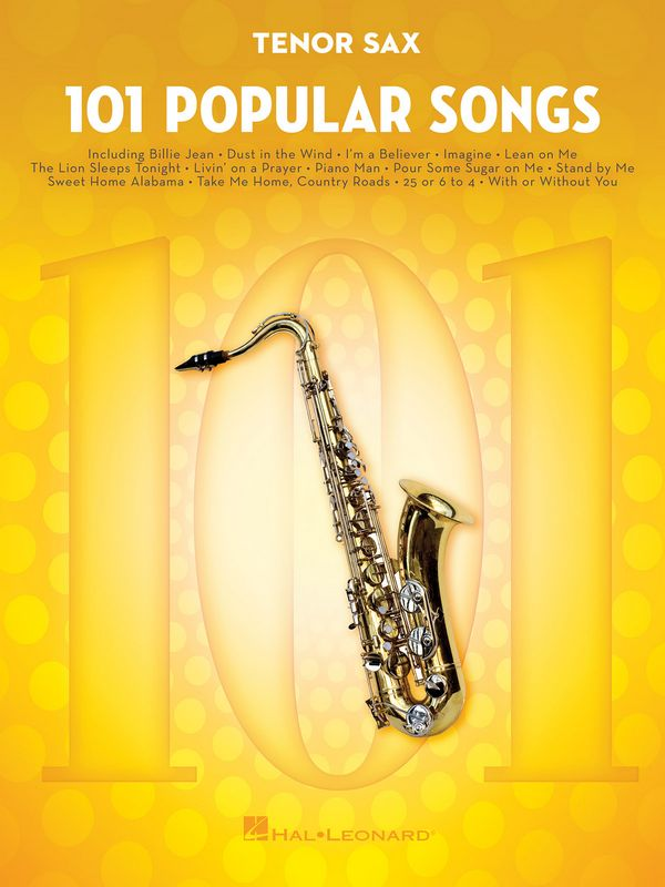 101 popular Songs: for tenor saxophone