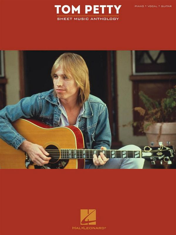 Tom Petty : Sheet Music Anthology - Vollanzeige.