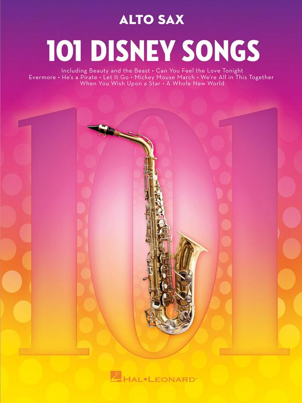 101 Disney Songs: for alto saxophone