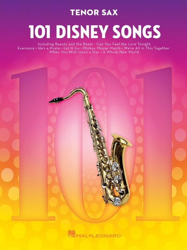 101 Disney Songs: for tenor saxophone