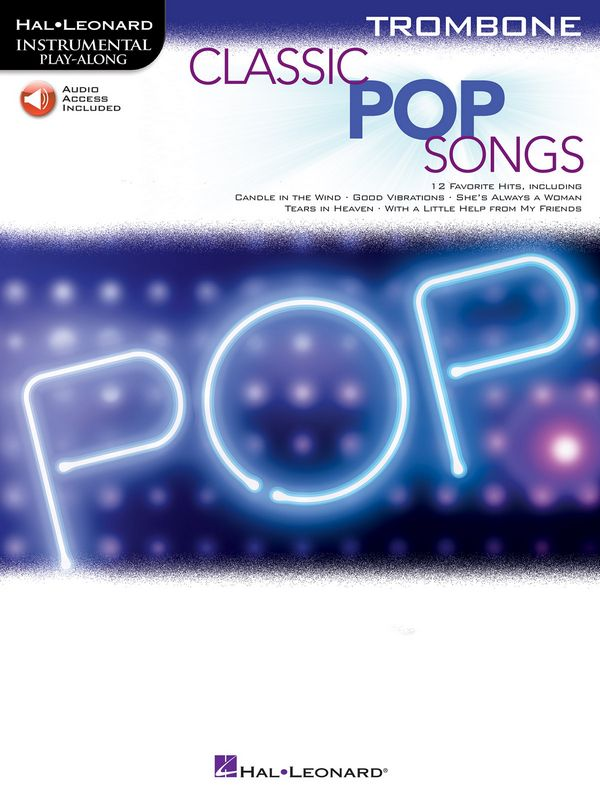 Classic Pop Songs (+Online Audio Access): for trombone