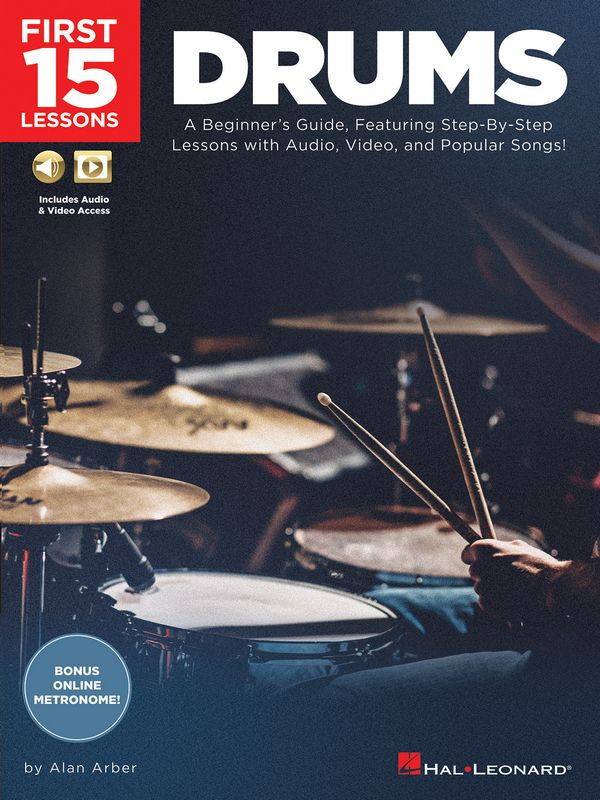 HL00244591 First 15 Lessons (+Audio +Video Online Access): for drum set
