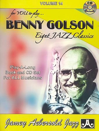 Benny Golson Jazz Classics (+CD): for all instrumentalists