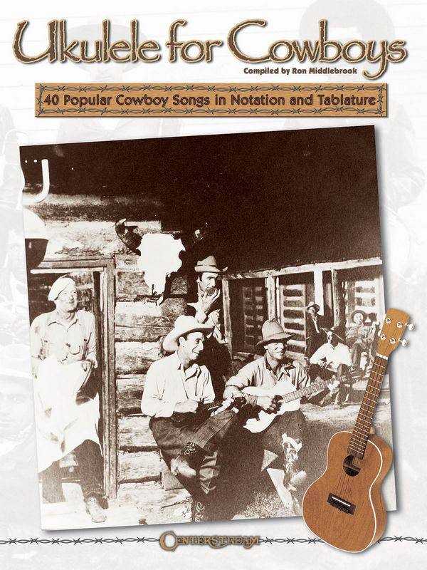 Ukulele for Cowboys: for ukulele/tab
