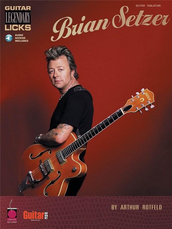 Brian Setzer legendary guitar licks (+CD): for guitar (notes and tab)