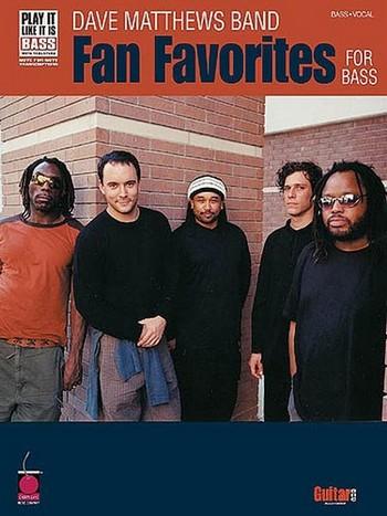 Dave Matthews Band: Fan Favorites songbook bass/voice/tab