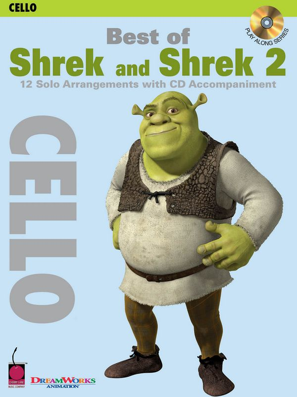 Best of Shrek and Shrek 2 (+CD): for cello