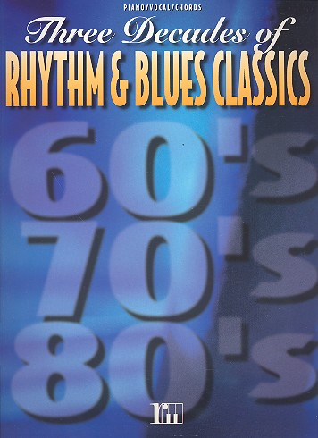 3 DECADES OF RHYTHM AND BLUES CLASSICS: SONGBOOK P/V/G