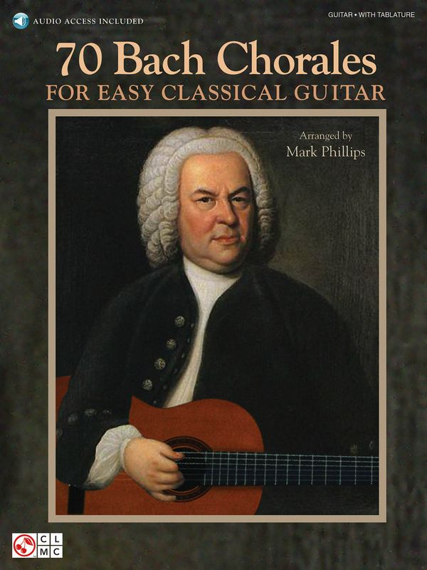 70 Bach Chorales (+CD): for easy guitar/tab