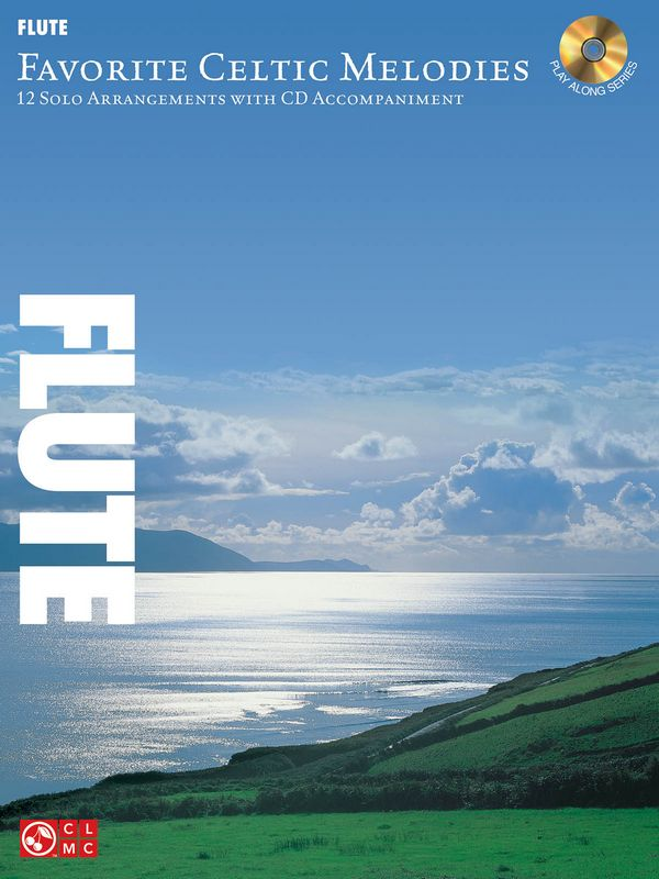 Favorite Celtic Melodies (+CD): for flute