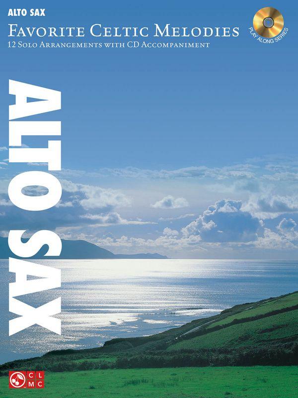 Favorite Celtic Melodies (+CD): for alto saxophone