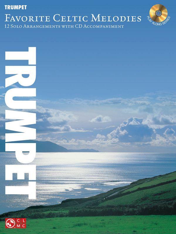 Favorite Celtic Melodies (+CD): for trumpet