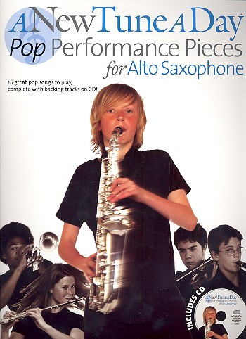 A new Tune a Day - Pop Performance Pieces (+CD): for alto saxophone