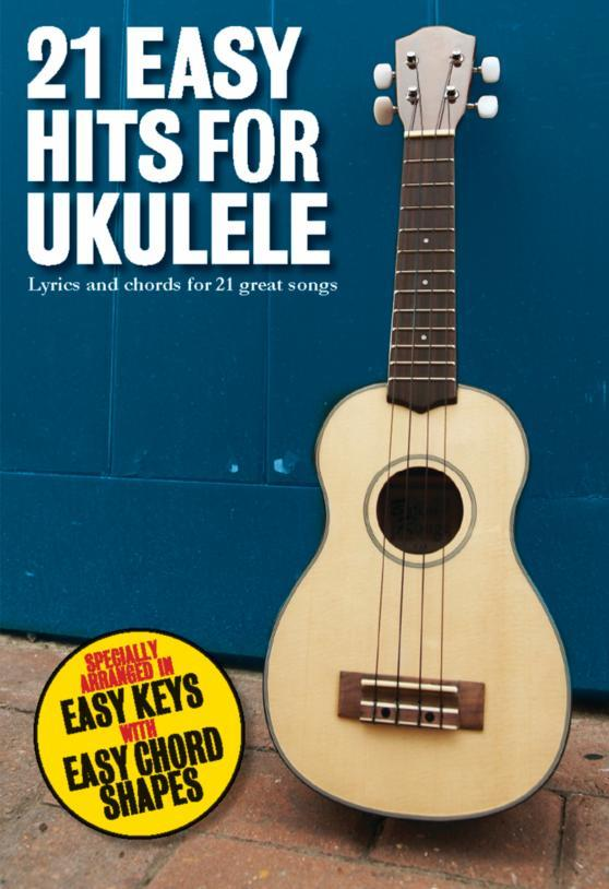 21 easy Hits: for ukulele