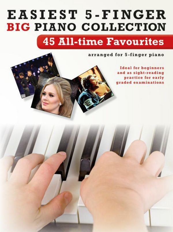 45 All-Time Favourites: for 5-finger piano (with lyrics)