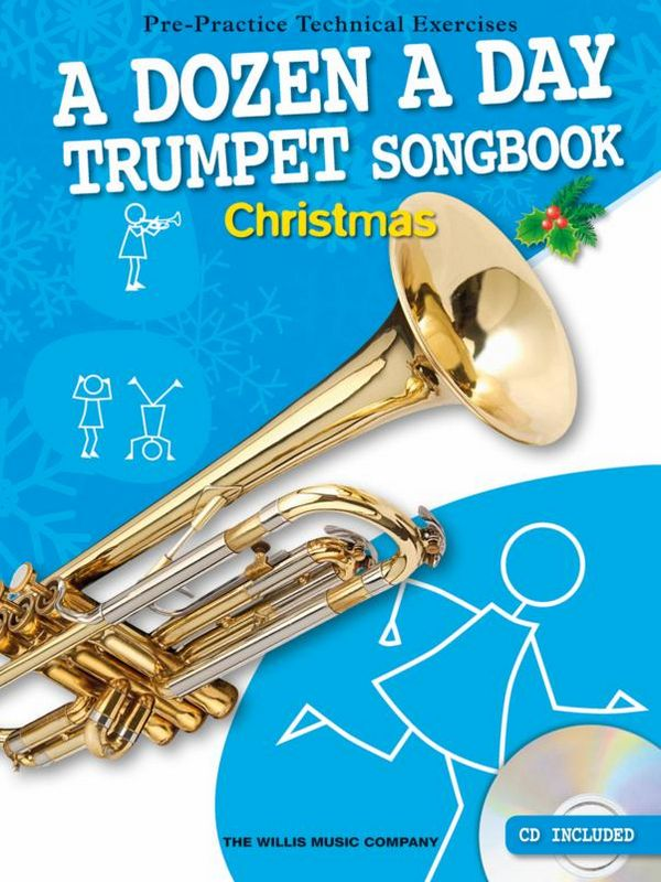 A Dozen A Day Songbook - Christmas (+CD): for trumpet (with lyrics)