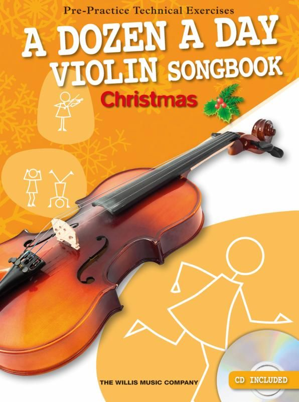 A Dozen A Day Songbook - Christmas (+CD): for violin (with lyrics)