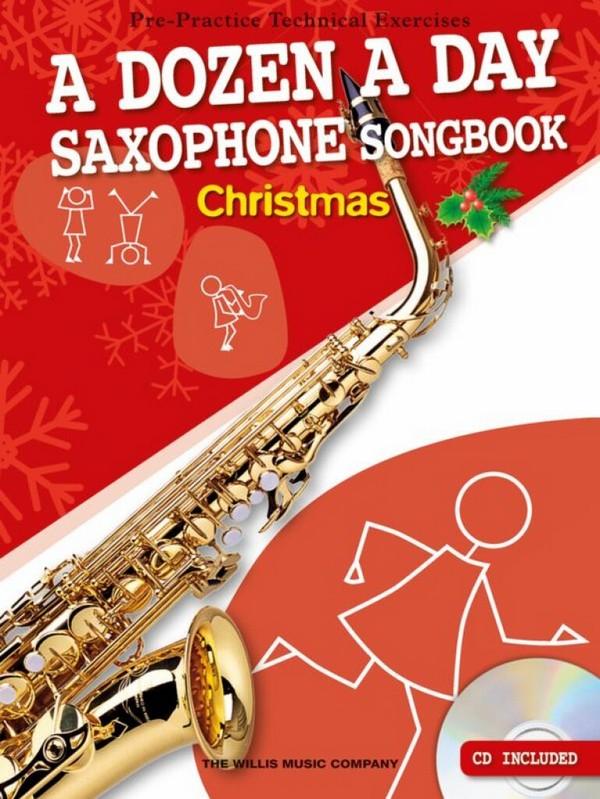 A Dozen A Day Songbook - Christmas (+CD): for alto saxophone