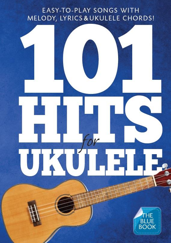 101 Hits for Ukulele (blue Book) songbook melody line/lyrics/chords/uke boxes