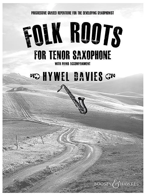 Folk Roots: für Tenorsaxophon und Klavier