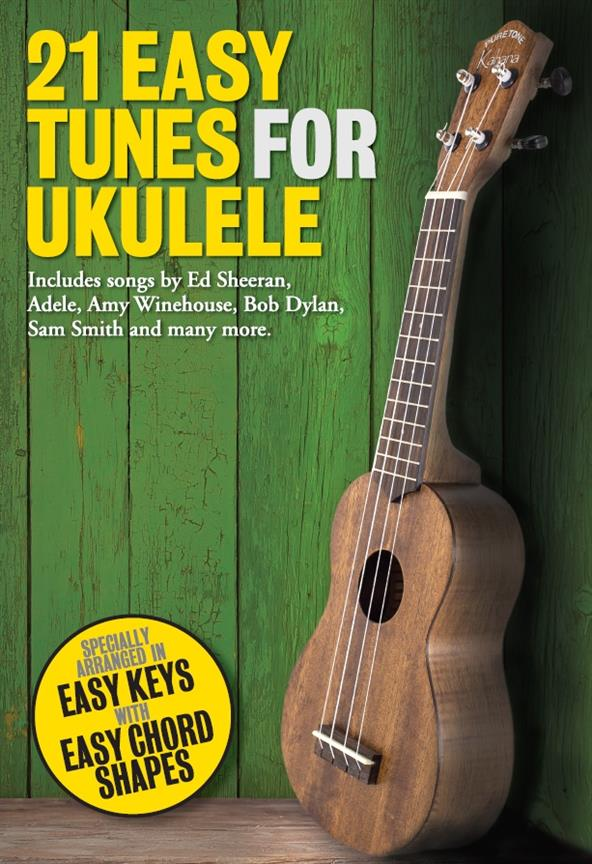 21 easy Tunes for Ukulele: songbook lyrics/ukulele chords