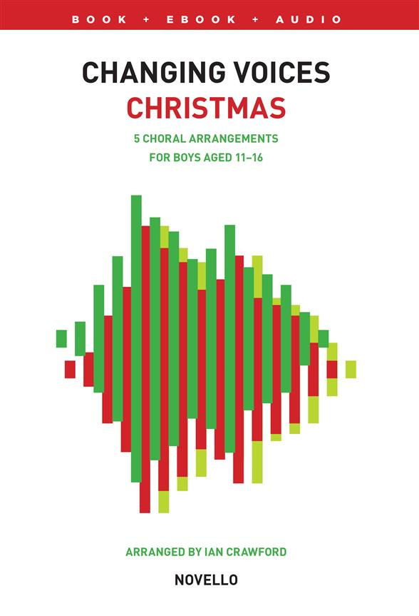 Changing Voices - Christmas (+Online Audio): for teenage male chorus (cambiata voice) and piano