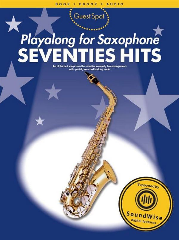 Seventies Hits (+Soundwise): for alto saxophone