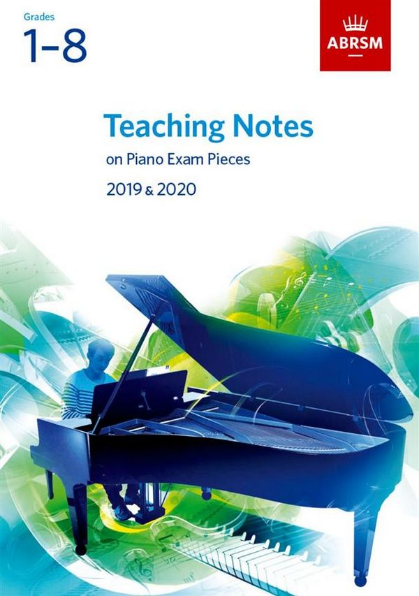 Teaching Notes on Piano Exam Pieces 2019-2020 Grade 1-8 - Vollanzeige.