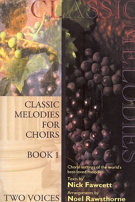 Classic Melodies for Choirs vol.1: for female chorus and piano (organ)
