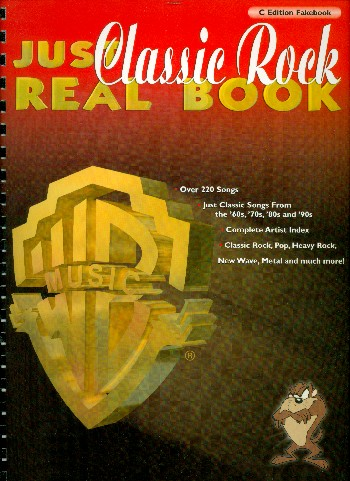 Just Classic Rock Real Book: C edition fakebook (over 220 songs)