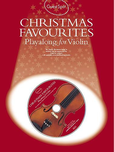 Christmas Favourites (+CD): for violin Guest Spot Playalong