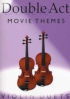 Double Act Movie Themes: for 2 violins
