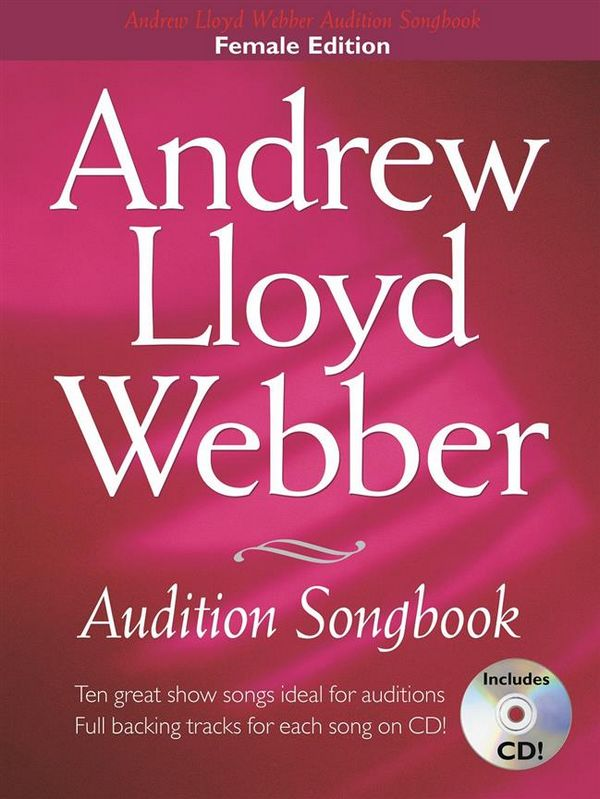 Andrew Lloyd Webber (+CD): audition songbook 10 great show songs ideal for audition