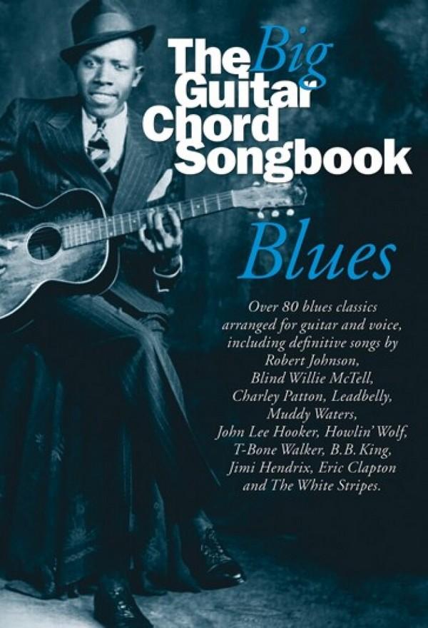 The big Guitar Chord Songbook: Blues lyrics/chord symbols/guitar chord boxes