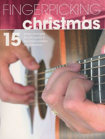 Fingerpicking Christmas: songbook vocal/guitar/tab