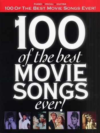 100 of the best Movie Songs ever songbook piano/voice/guitar