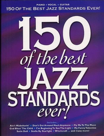 150 of the best Jazz Standards ever songbook piano/vocal/guitar